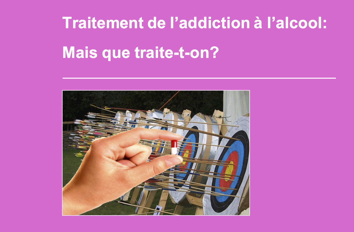 Traitement à l'addiction à l'alcool : mais que traite-t-on ?