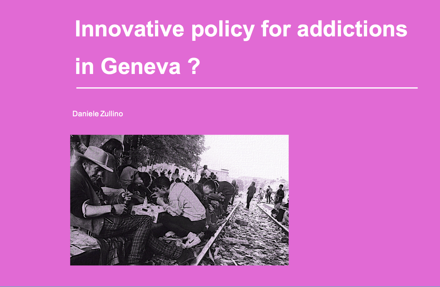 Innovative policy for addictions in Geneva ?