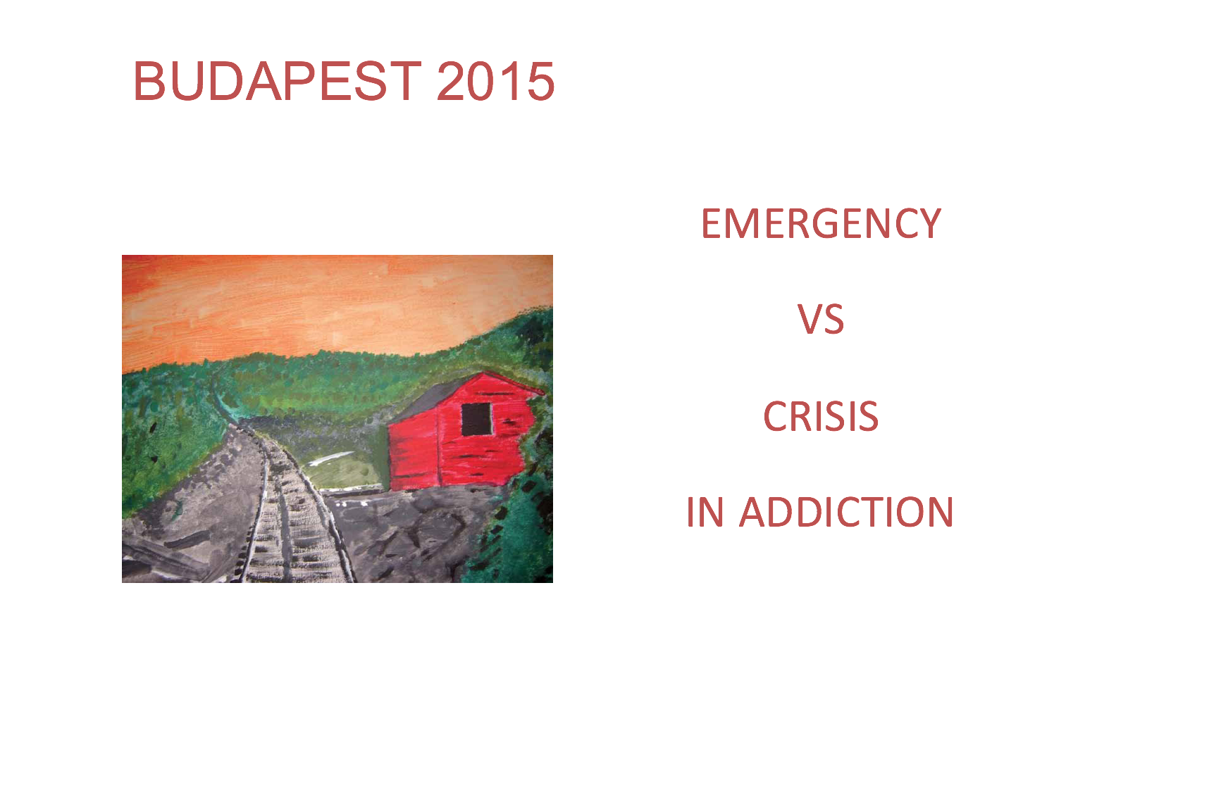 Emergency vs Crisis in addiction