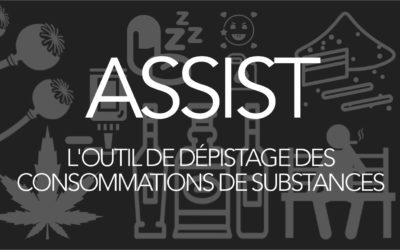 ASSIST Dépistage de substances (alcool, tabac et d'autres substances)