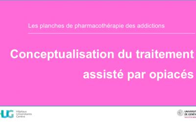Conceptualisation du traitement assité par opiacés