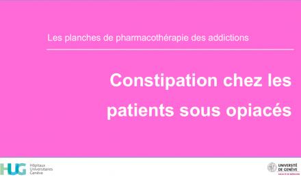 Constipation chez les patients sous opiacés
