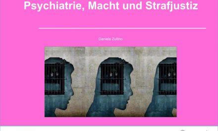 Psychiatrie, Macht und Strafjustiz