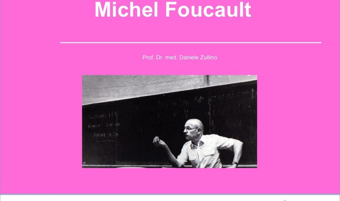 Les personnages subversifs de la psychiatrie  – Michel Foucault