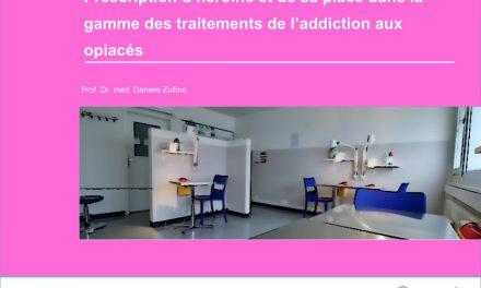 Prescription d'héroïne et de sa place dans la gamme des traitements de l'addiction aux opiacés