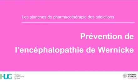Prévention encéphalopathie de Wenicke (Sevrage d'alcool)