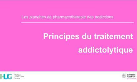Principes du traitement addictolytique