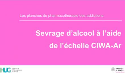 Sevrage d'alcool à l'aide de l'échelle CIWA-Ar
