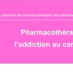 Pharmacothérapie de l'addiction au cannabis
