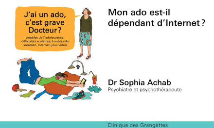 Mon ado est-il dépendant d'Internet ? – Dr Sophia Achab