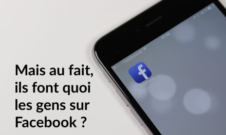 Mais au fait, ils font quoi les gens sur Facebook ?