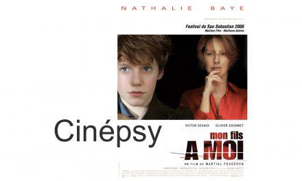 """Cinépsy : Les violences intrafamiliales dans le film """"Mon fils à moi"""""""