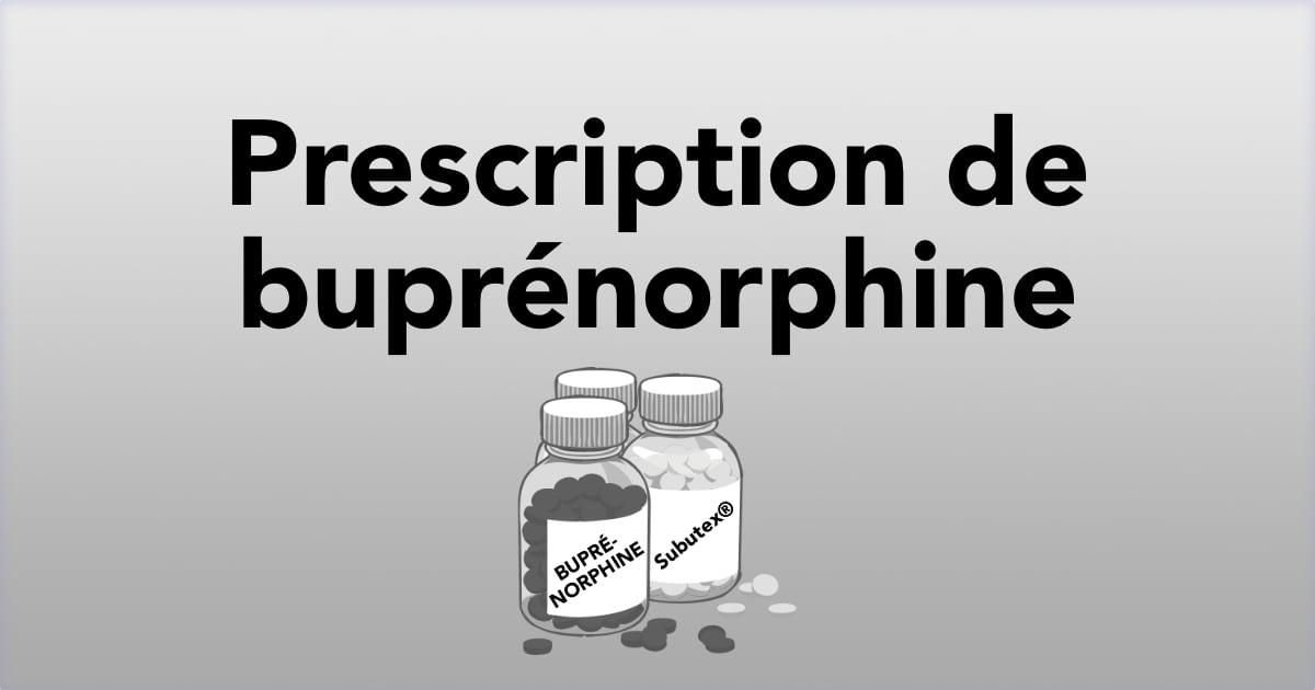 Prescription de buprénorphine